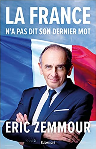 Zemmour - La France n'a pas dit son dernier mot